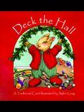 Deck the Hall: A Traditional Carol