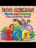 Zoo Animals - Match and Coloring Fun Activity Book