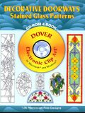 Decorative Doorways Stained Glass Patterns [With CDROM]