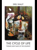 The Cycle of Life: Themes and Tales of the Journey