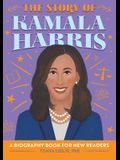 The Story of Kamala Harris: A Biography Book for New Readers