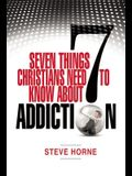 Seven Things Christians Should Know about Addiction