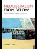 Neoliberalism from Below: Popular Pragmatics and Baroque Economies