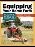 Equipping Your Horse Farm: Tractors, Trailers, Trucks & More