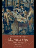 A Dictionary of English Manuscript Terminology: 1450-2000