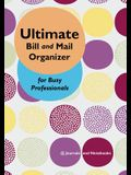 Ultimate Bill and Mail Organizer for Busy Professionals