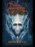 Jim Henson's the Dark Crystal: Creation Myths Vol. 2, Volume 2