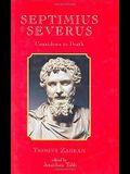 Septimius Severus: Countdown to Death