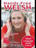 Hands-Free Welsh: Welsh Language Audio Course