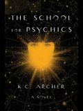 School for Psychics, 1: Book One