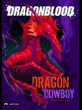 Dragonblood: Dragon Cowboy