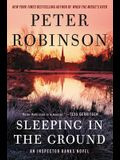 Sleeping in the Ground: An Inspector Banks Novel
