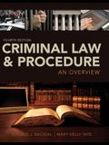 Criminal Law and Procedure: An Overview, Loose-Leaf Version