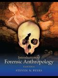 Introduction to Forensic Anthropology, 4e