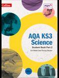 Aqa Ks3 Science - Aqa Ks3 Science Student Book Part 2