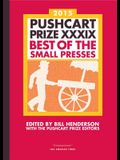 Pushcart Prize XXXIX: Best of the Small Presses