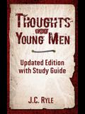 Thoughts for Young Men: Updated Edition with Study Guide