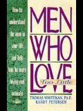 Men Who Love Too Little