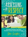 Assessing with Respect: Everyday Practices That Meet Students' Social and Emotional Needs