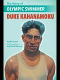 The Story of Olympic Swimmer Duke Kahanamoku