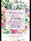 Biblia de Una Joven Conforme Al Corazón de Dios: Tapa Dura