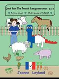 Jack And The French Languasaurus - Book 2: Two lovely stories in English teaching French to 3 - 7 year olds: The Farm Animals & What's Growing In The