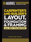 Audel Carpenter's and Builder's Layout, Foundation & Framing