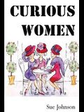 Curious Women: Poems about Women - Past, Present and Imagined