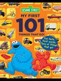My First 101 Things That Go (Sesame Street's My First 101 Things)