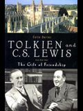 Tolkien and C. S. Lewis: The Gift of Friendship