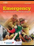 Emergency Care and Transportation of the Sick and Injured Includes Navigate Preferred Access
