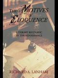 The Motives of Eloquence: Literary Rhetoric in the Renaissance