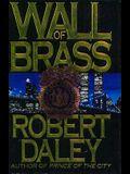 Wall of Brass: A Novel
