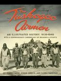 The Tuskegee Airmen, an Illustrated History: 1939-1949