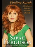 Finding Sarah: A Duchess's Journey to Find Herself