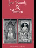 Law, Family, and Women: Toward a Legal Anthropology of Renaissance Italy