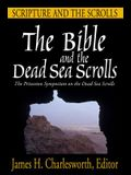 The Bible and the Dead Sea Scrolls: Volume 1, Scripture and the Scrolls