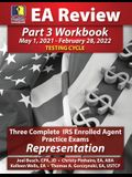 PassKey Learning Systems EA Review Part 3 Workbook: Three Complete IRS Enrolled Agent Practice Exams, Representation (May 1, 2021-February 28, 2022 Te