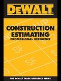 DEWALT Construction Estimating Professional Reference (DEWALT Series)
