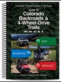 Guide to Colorado Backroads & 4-Wheel Drive Trails 4th Edition