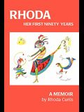 Rhoda: Her First Ninety Years: A Memoir