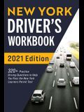 New York Driver's Workbook: 320+ Practice Driving Questions to Help You Pass the New York Learner's Permit Test