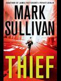 Thief: A Robin Monarch Novel