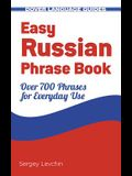 Easy Russian Phrase Book: Over 700 Phrases for Everyday Use