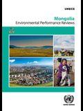 Environmental Performance Review: Mongolia: Mongolia - Third Review