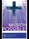 Mission Possible! Cycle B Sermons for Advent, Christmas, and Epiphany Based on the Gospel Texts