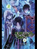 Defeating the Demon Lord's a Cinch (If You've Got a Ringer), Vol. 2