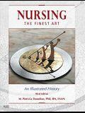 Nursing, the Finest Art: An Illustrated History
