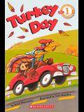 Turkey Day (Turtleback School & Library Binding Edition) (Scholastic Reader: Level 1 (Pb))