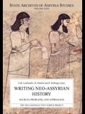 Writing Neo-Assyrian History: Sources, Problems, and Approaches